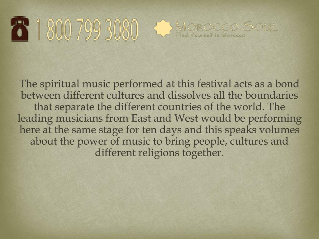 The spiritual music performed at