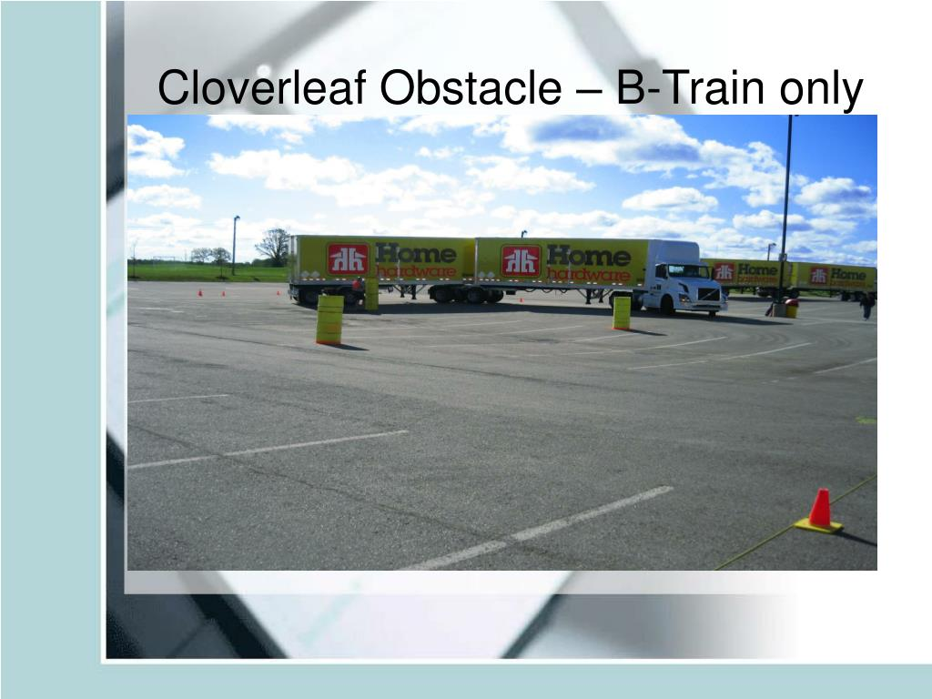 Cloverleaf Obstacle – B-Train only