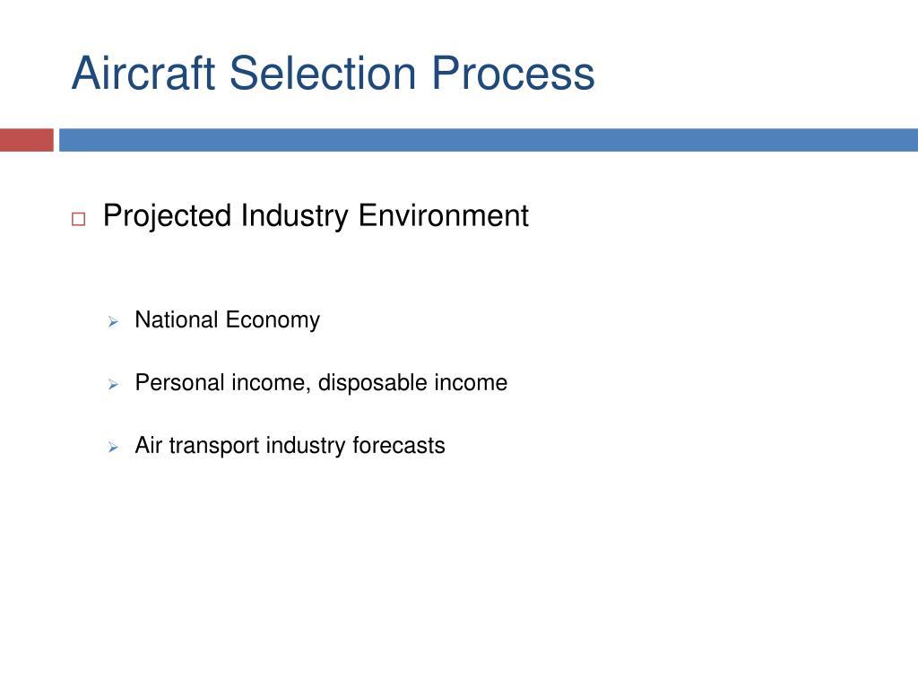 Aircraft Selection Process