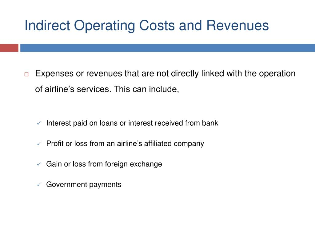 Indirect Operating Costs and Revenues