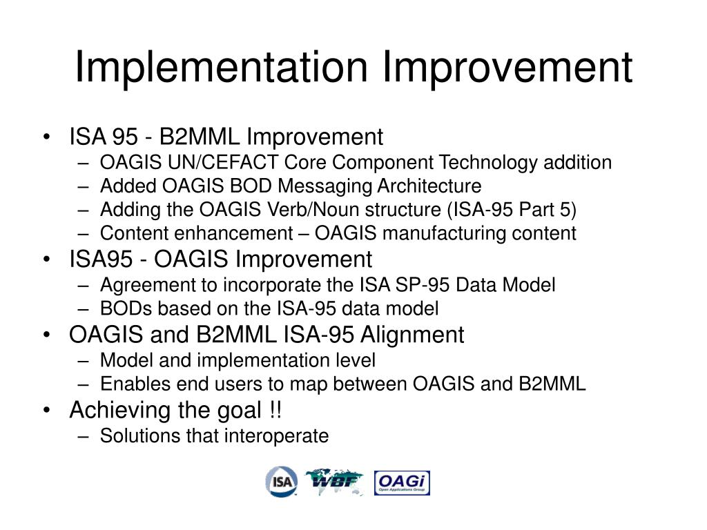 Implementation Improvement