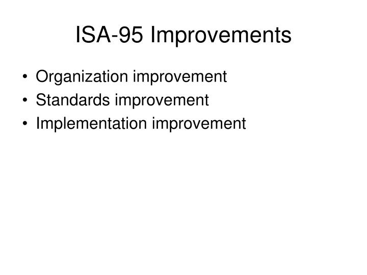 Isa 95 improvements l.jpg