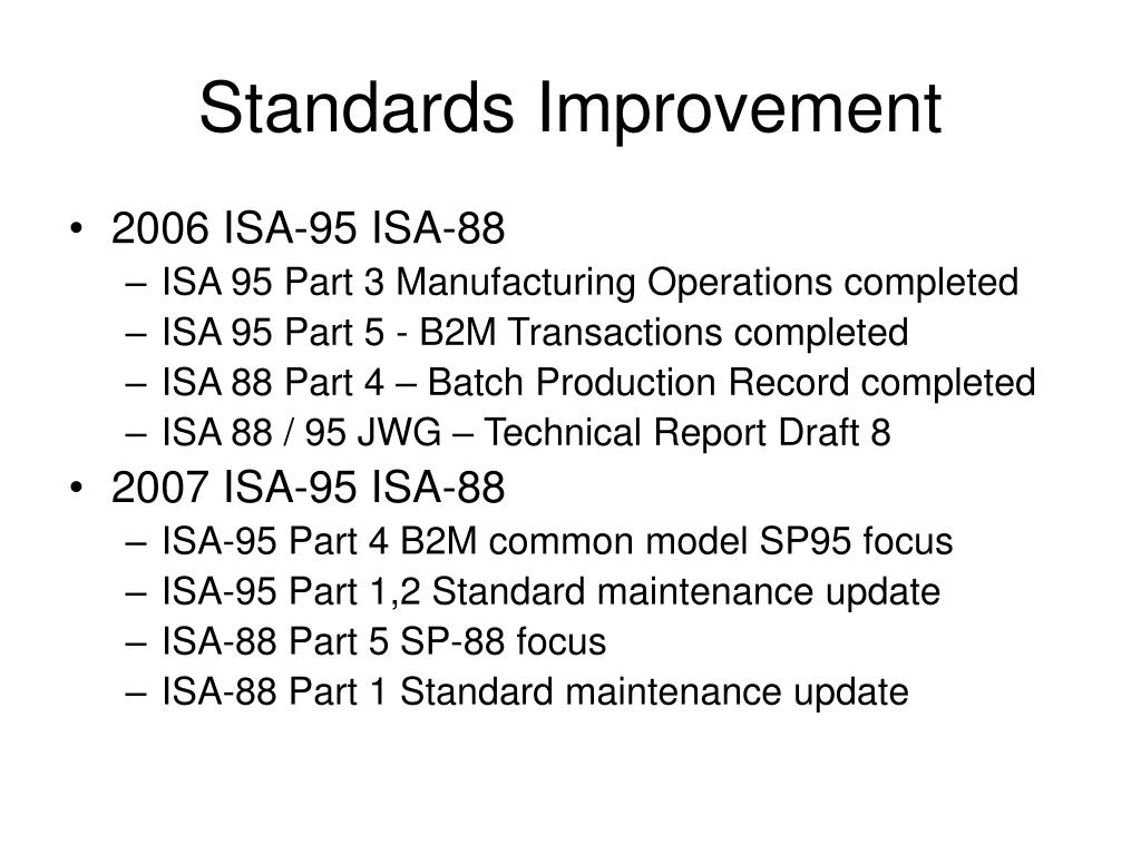 Standards Improvement