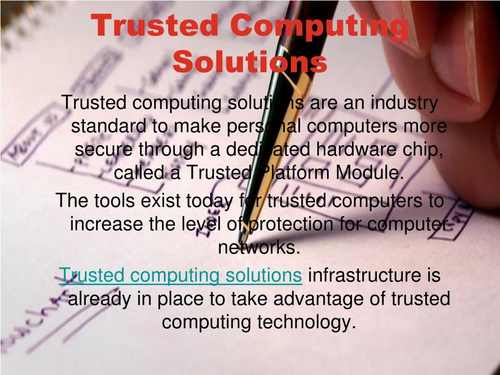Trusted Computing Solutions