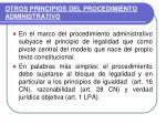 otros principios del procedimiento administrativo