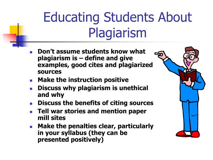 Educating Students About Plagiarism