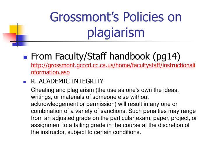 Grossmont's Policies on plagiarism