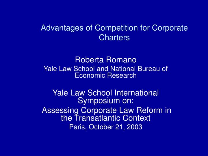 Advantages of competition for corporate charters l.jpg