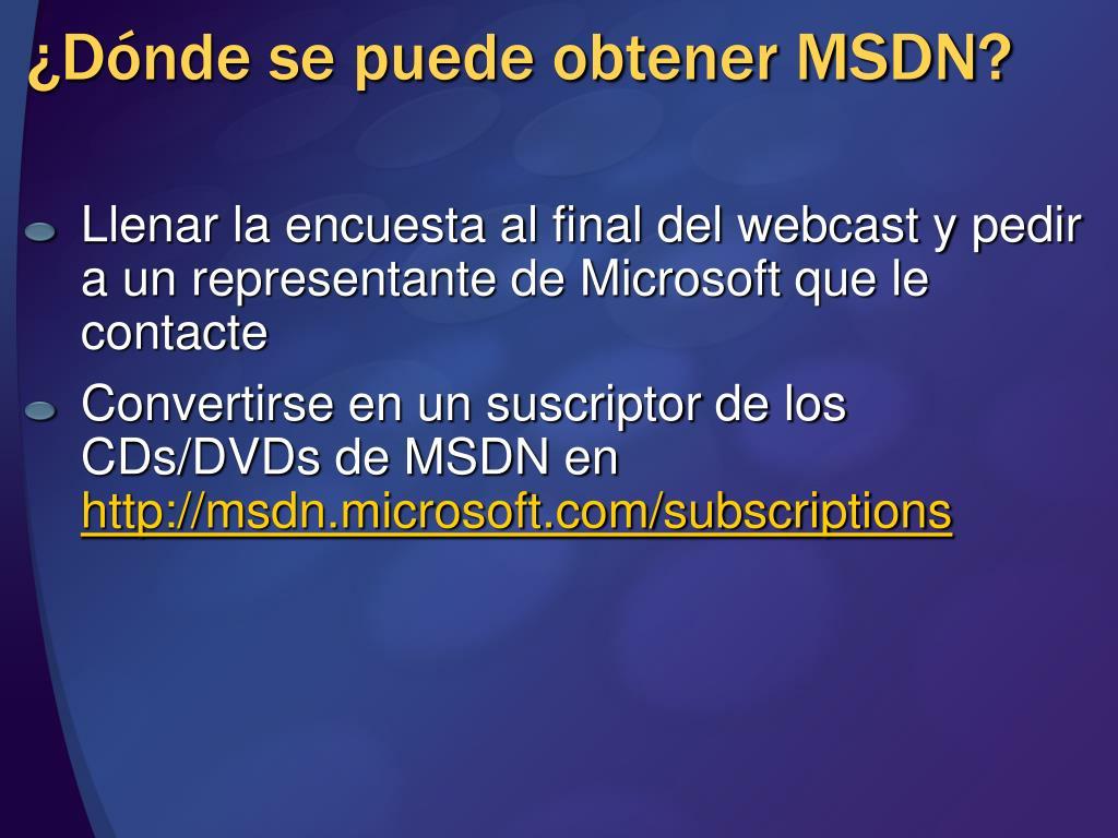 ¿Dónde se puede obtener MSDN?