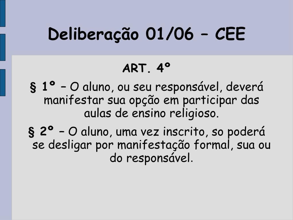 Deliberação 01/06 – CEE