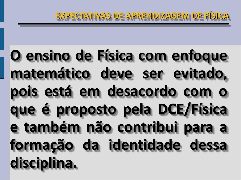 EXPECTATIVAS DE APRENDIZAGEM DE FÍSICA