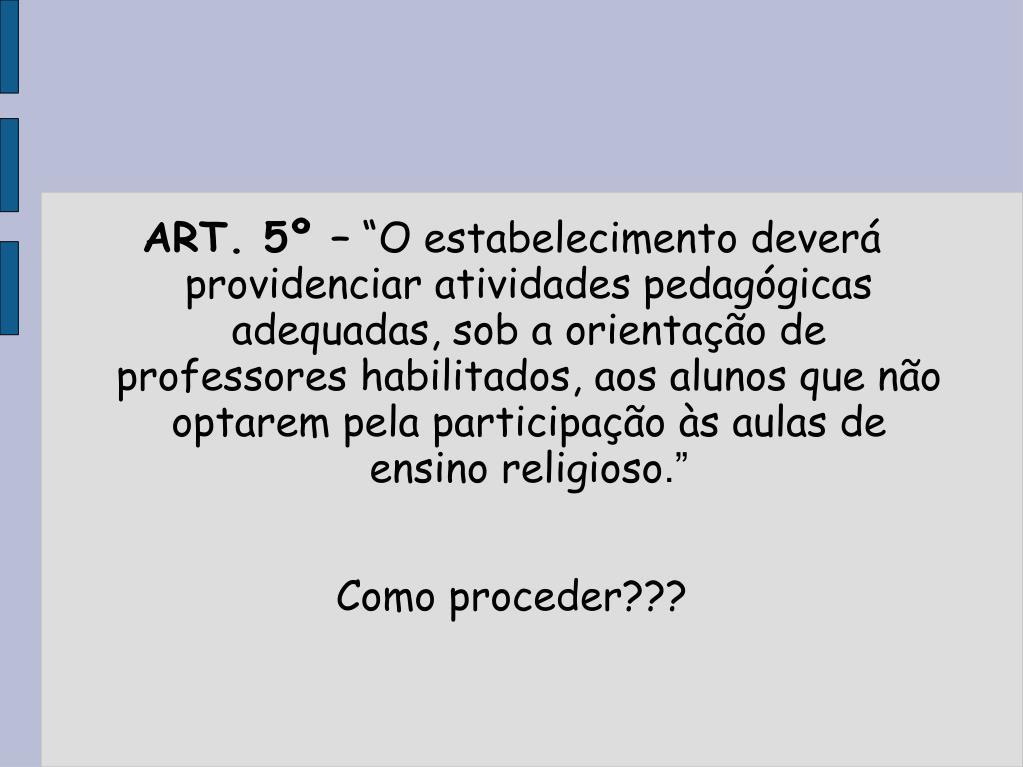 ART. 5º –