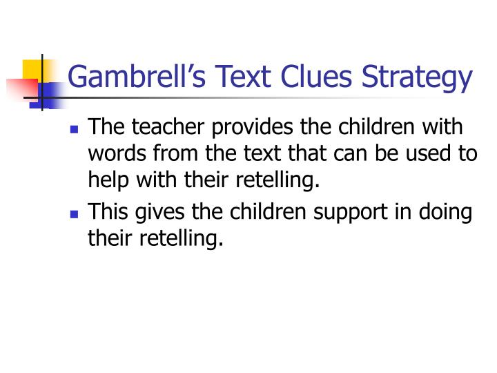 Gambrell's Text Clues Strategy