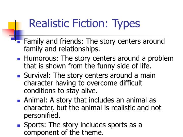 Realistic Fiction: Types