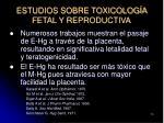 estudios sobre toxicolog a fetal y reproductiva70