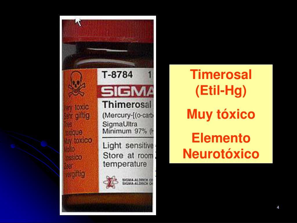 Timerosal                       (Etil-Hg)