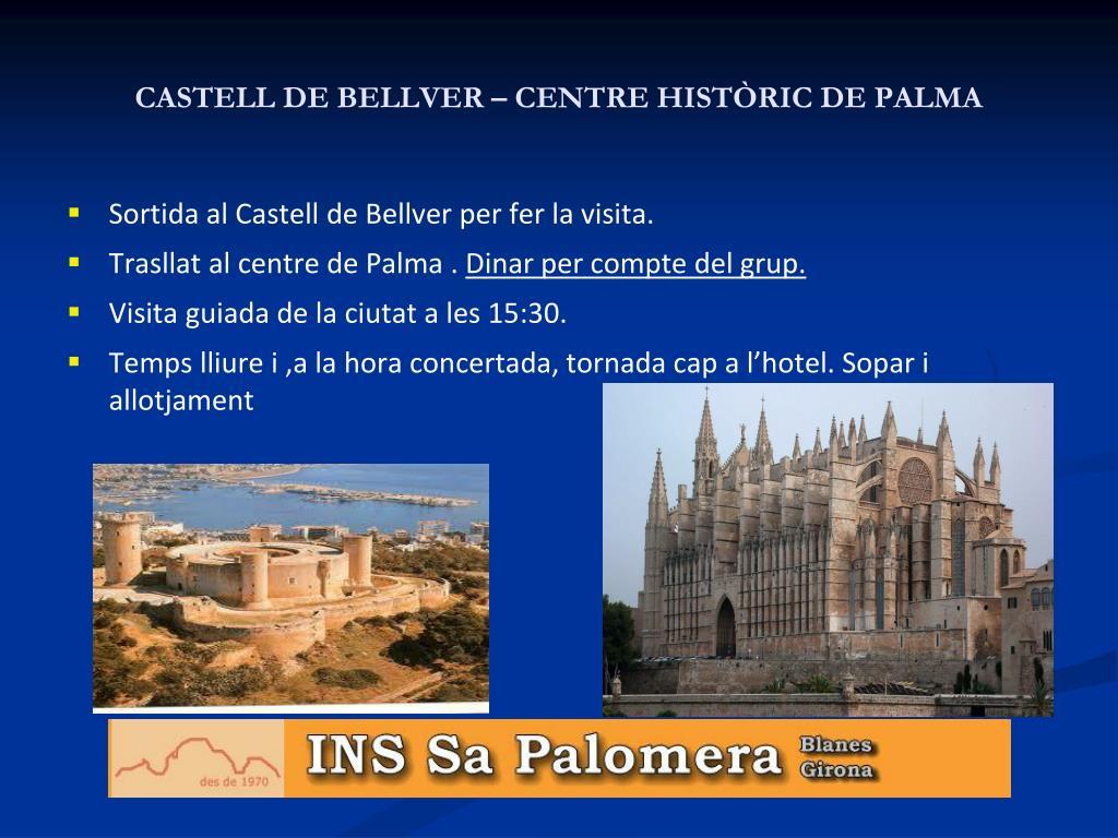 CASTELL DE BELLVER – CENTRE HISTÒRIC DE PALMA