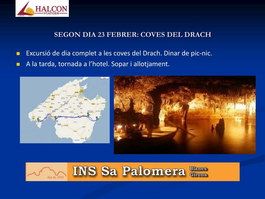 SEGON DIA 23 FEBRER: COVES DEL DRACH
