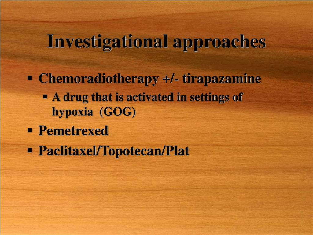 Investigational approaches