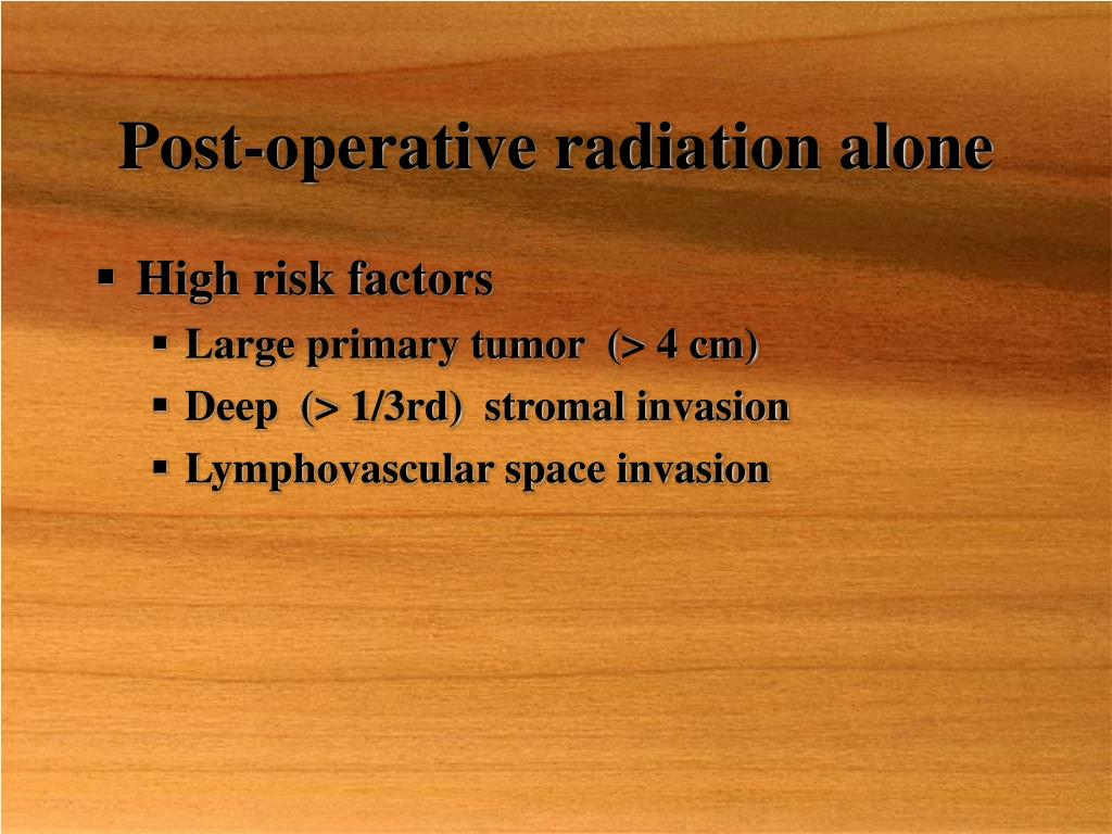 Post-operative radiation alone