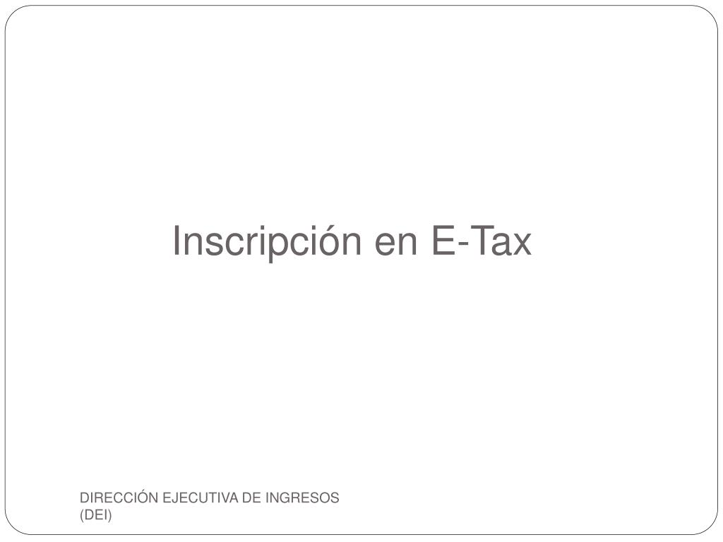 Inscripción en E-Tax