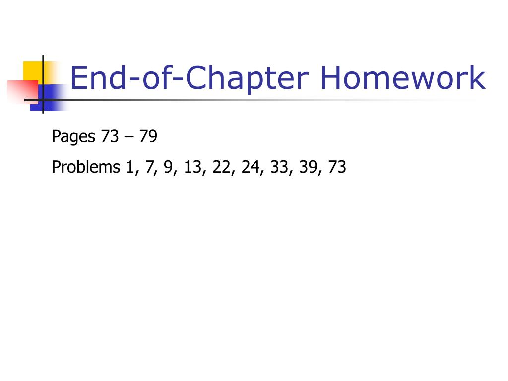 End-of-Chapter Homework