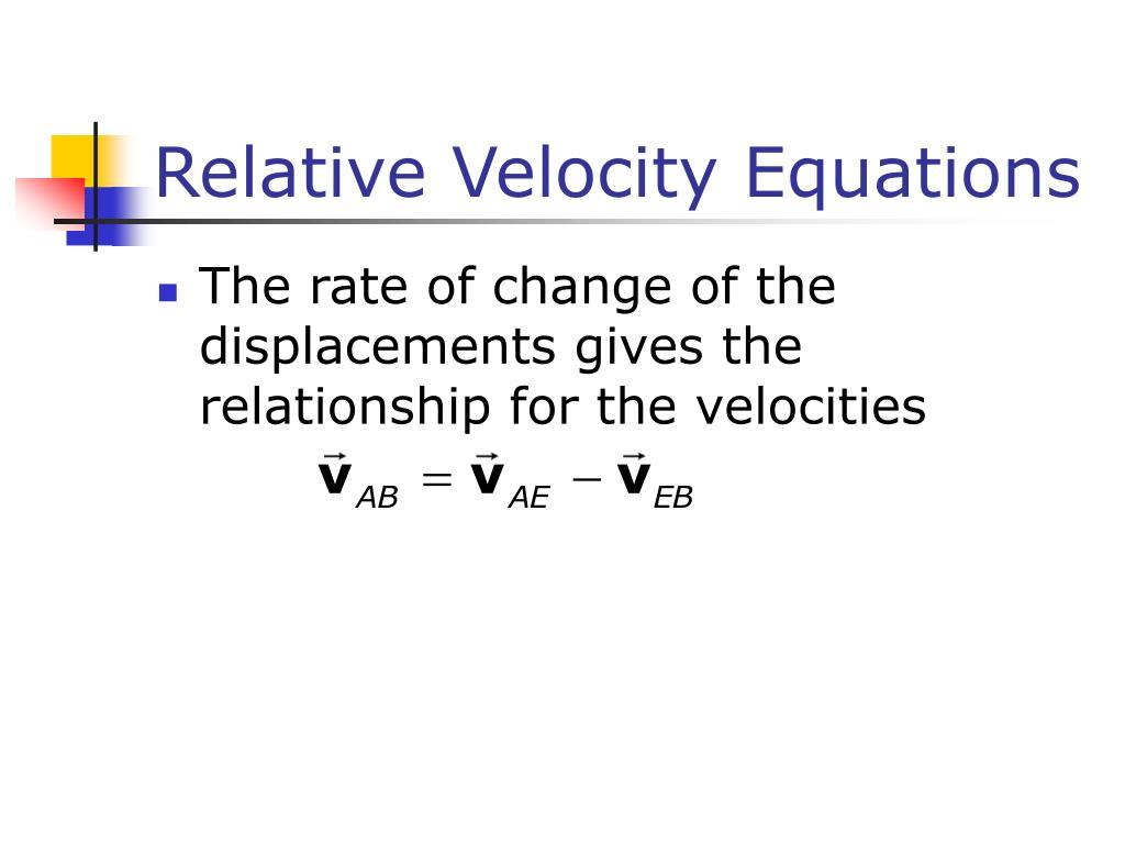 Relative Velocity Equations