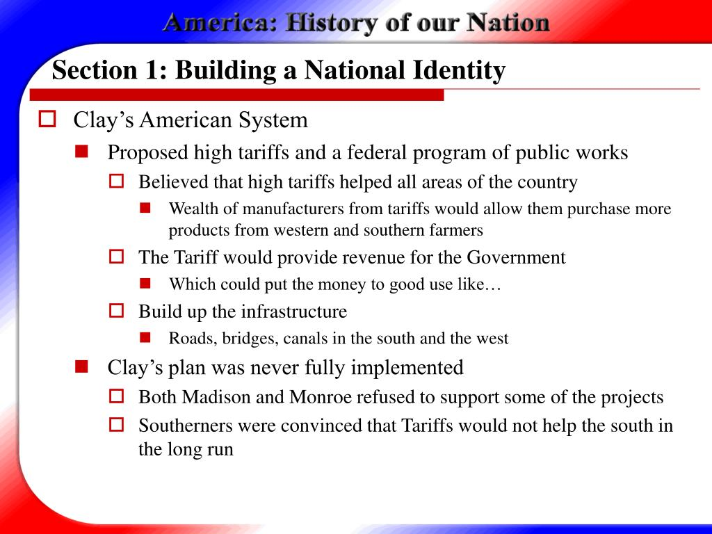 Section 1: Building a National Identity