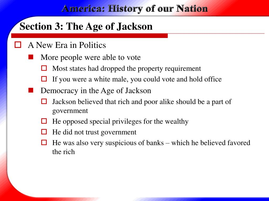 Section 3: The Age of Jackson