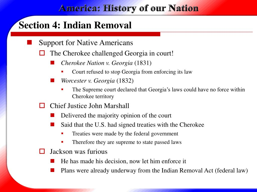 Section 4: Indian Removal