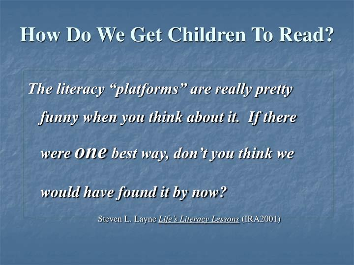 How Do We Get Children To Read?