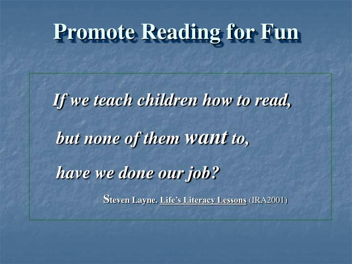 Promote Reading for Fun