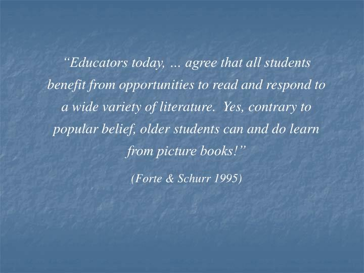 """Educators today, … agree that all students benefit from opportunities to read and respond to a ..."