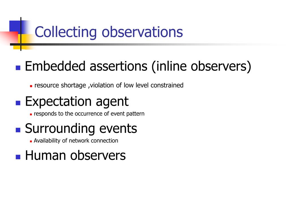 Collecting observations