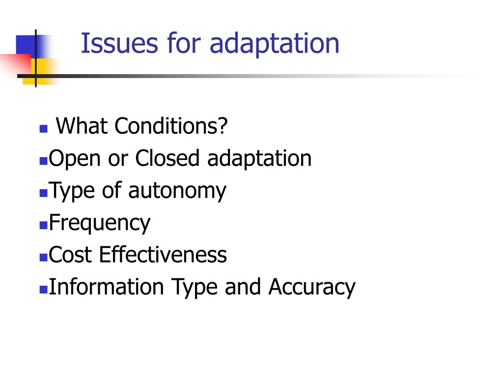 Issues for adaptation