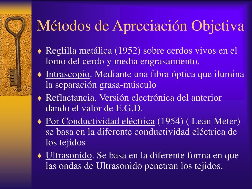 Métodos de Apreciación Objetiva