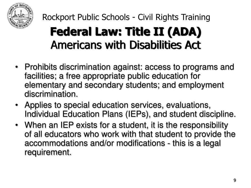 Prohibits discrimination against: access to programs and facilities; a free appropriate public education for elementary and secondary students; and employment discrimination.