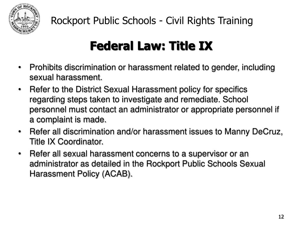 Prohibits discrimination or harassment related to gender, including sexual harassment.