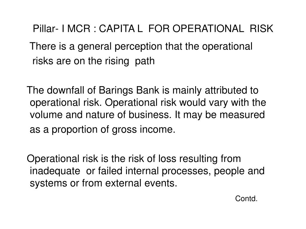 Pillar- I MCR : CAPITA L  FOR OPERATIONAL  RISK