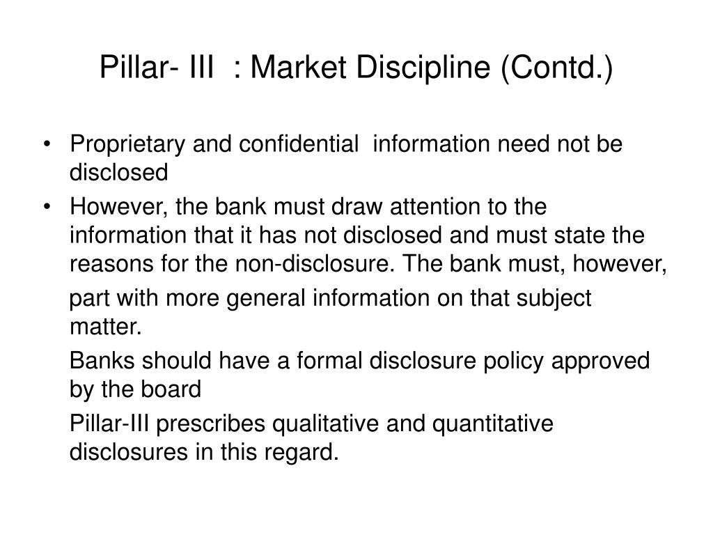 Pillar- III  : Market Discipline (Contd.)