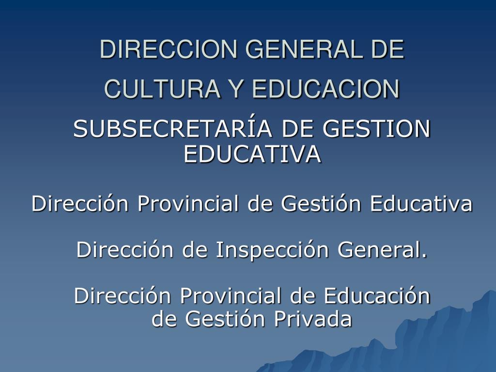 DIRECCION GENERAL DE CULTURA Y EDUCACION