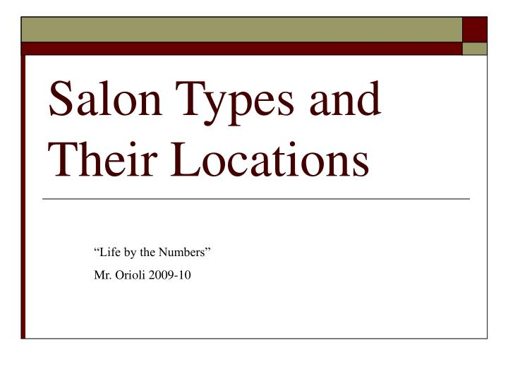 Salon types and their locations l.jpg