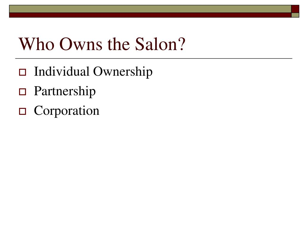Who Owns the Salon?