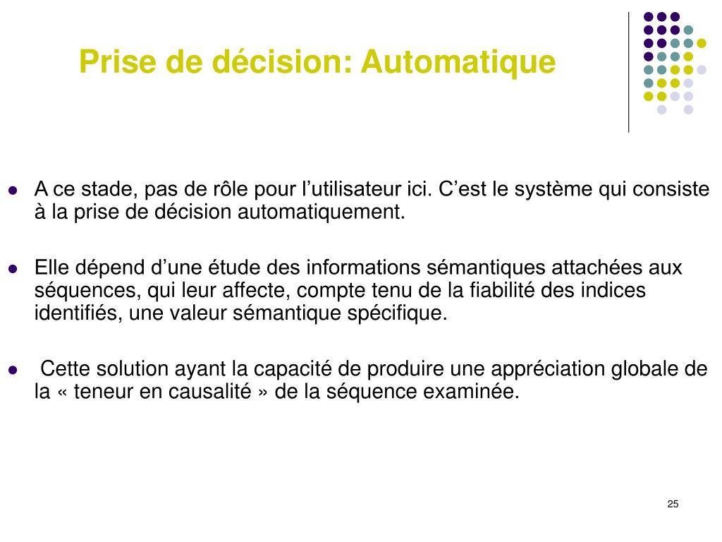 Prise de décision: Automatique