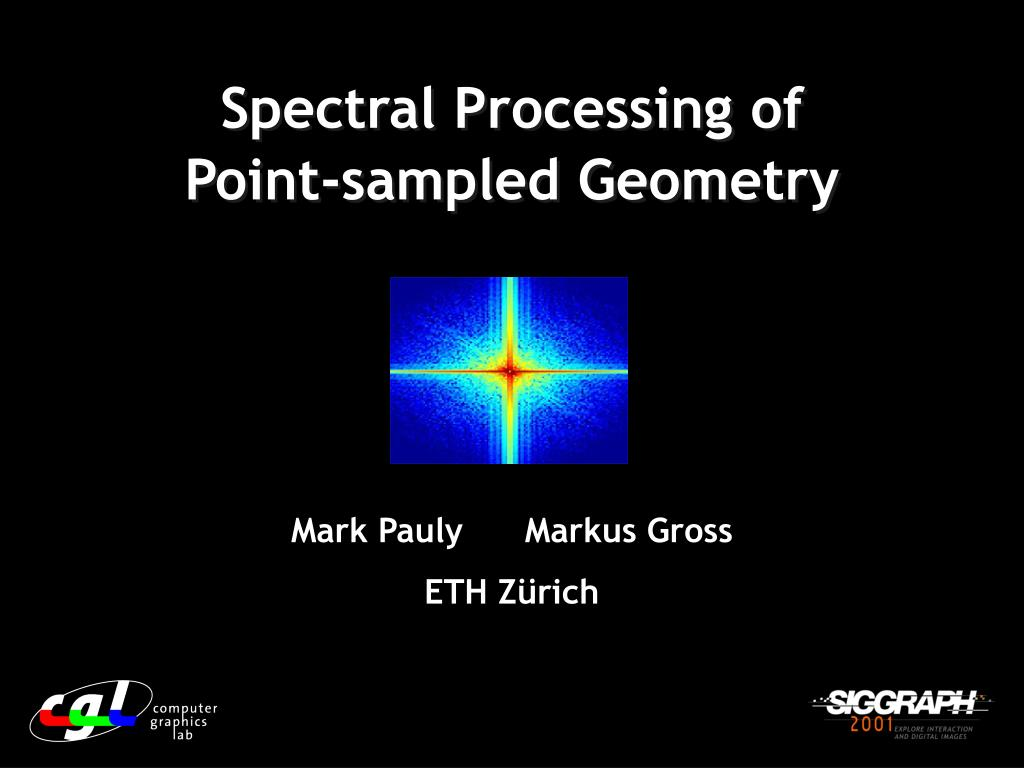 Spectral Processing of