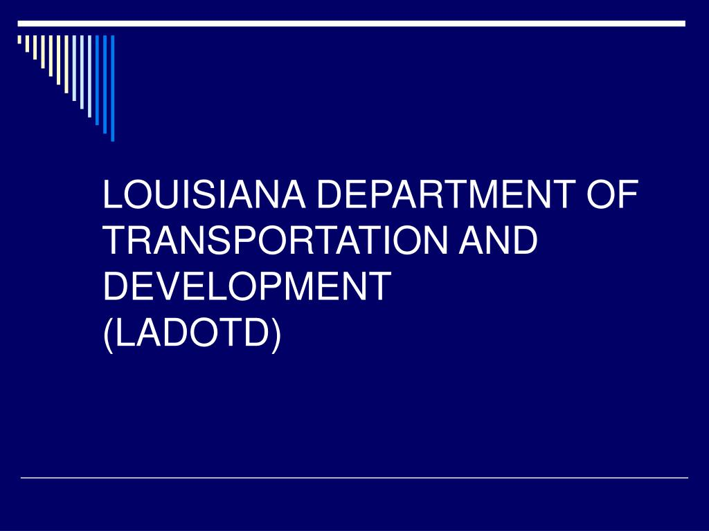 LOUISIANA DEPARTMENT OF