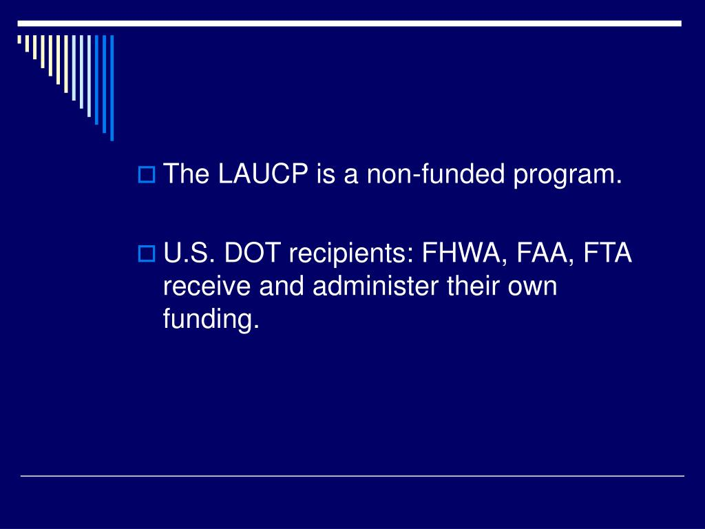 The LAUCP is a non-funded program.