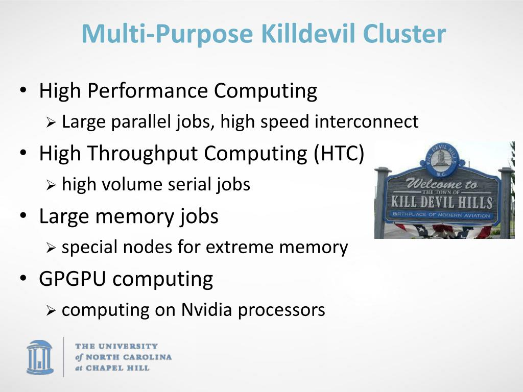 Multi-Purpose Killdevil Cluster