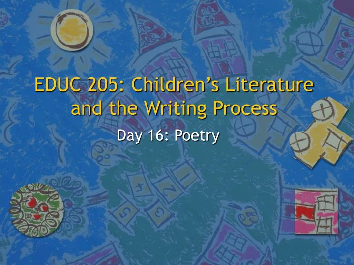 Educ 205 children s literature and the writing process l.jpg