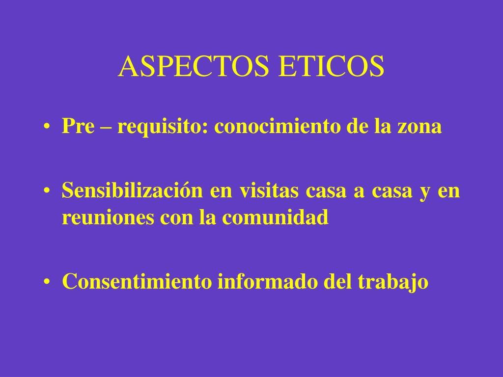 ASPECTOS ETICOS